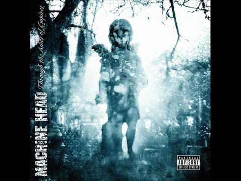 Machine Head - Left Unfinished (Lyrics)
