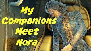 My Companions Meet Nora Fallout 4