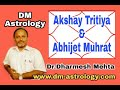 Akshay Trithiya: Abhijit mahurat (Auspicious time) in vedic Astrology By Dr Dharmesh Mehta
