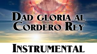Himno 154 - Dad gloria al Cordero Rey  [Himnario Adventista Nuevo Instrumental]