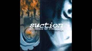 Suction - My distance turns Disregard