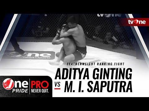 [HD] Aditya Ginting vs Muhamad Irfan Saputra || One Pride Pro Never Quit #23