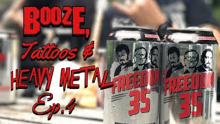 Booze, Tattoos & Heavy Metal Ep.4 - Devil Horns And Some Freedom 35