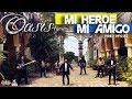 Oasis 4you - Mi Heroe Mi Amigo (Video Oficial)