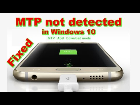 MTP not detected in Windows 10 | Fix MTP Connection Problem on Windows 10
