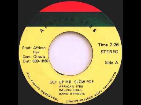 African Ites - Get Up Mr  Slow Poe / Version [1979]