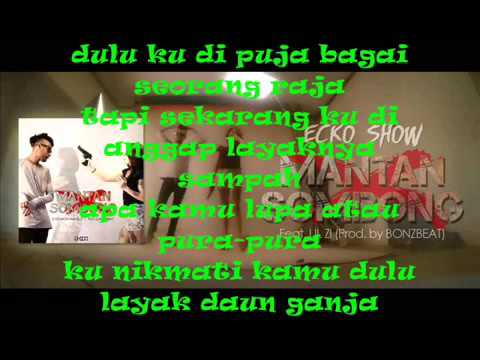 ECKO SHOW   Mantan Sombong (Lyrics)
