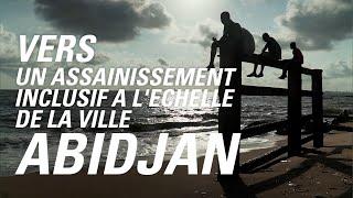 Towards Citywide Inclusive Sanitation - Abidjan