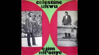 Celestine Ukwu  His Philosophers National  Album Ejim NkOnye  Highlife  Nigeria  1975