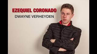 Dwayne Verheyden - Ezequiel Coronado