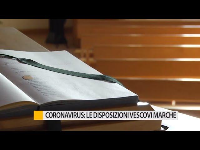 Coronavirus: i Vescovi delle Marche sospendono tutte le Messe e le attività legate alla Chiesa