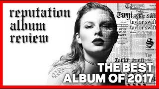 reputation by TAYLOR SWIFT || FULL ALBUM REVIEW