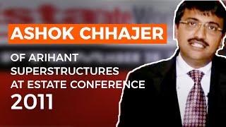 Ashok Chhajer of Arihant Superstructures