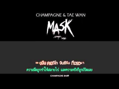 [KaraokeThai Sub] Champagne (샴페인) & Tae Wan (태완)  Mask (Masked Prosecutor ost)
