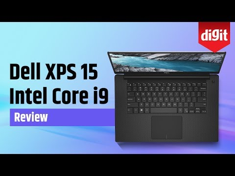 Dell XPS 15 Intel Core i9 Laptop in-depth Review | Digit.in