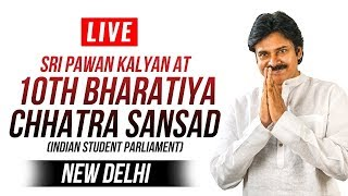 LIVE || JanaSena Chief Sri Pawan Kalyan at 10th Bharatiya Chhatra Sansad | Indian Student Parliament