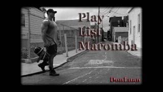 PlayList Maromba by:DonLuan