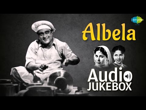 Albela 1951 Geeta Bali  Bhagwan Dada  Hindi Film Songs  Audio Jukebox  All Songs