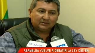 ASAMBLEA VUELVE A DEBATIR LEY DEL 8%