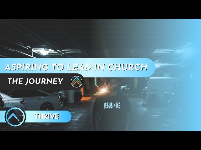 Thrive - Aspiring to Lead in Church