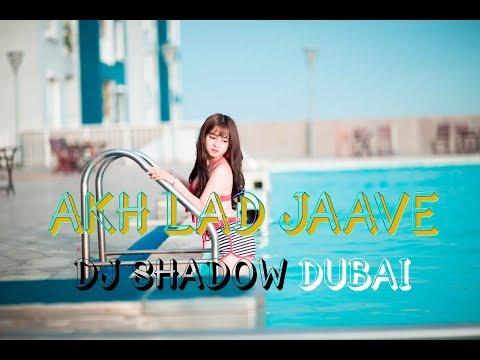 Akh Lad Jaave  Remix  DJ Shadow Dubai Loveratri  Badshah A R I Music