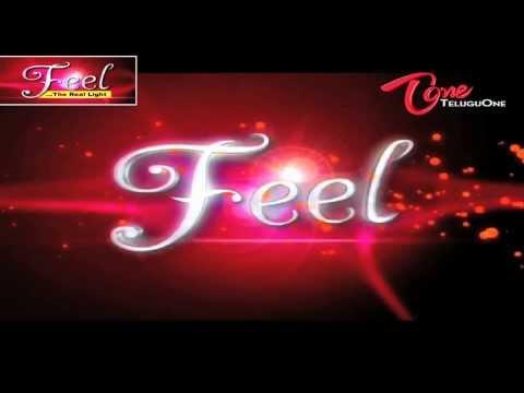 FEEL | The Real Light | By | ITU & TeluguOne