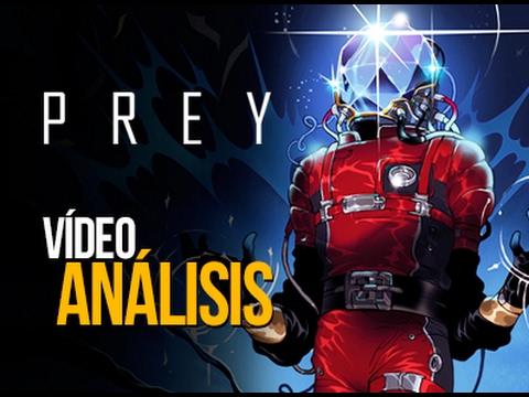 PREY: Vídeo Análisis | MERISTATION