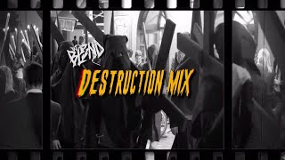 (DESTRUCTION MIX) - DJ BL3ND   HARDSTYLE
