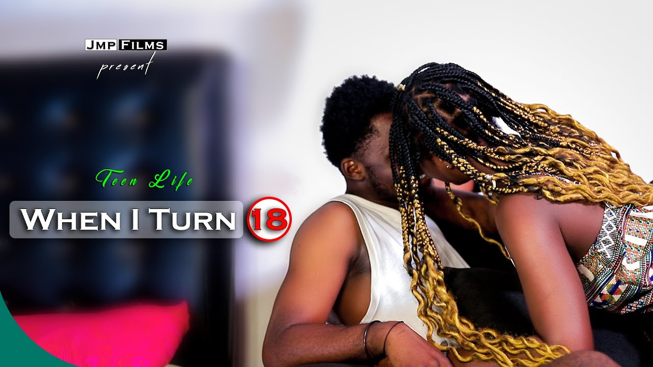 Download WHEN I TURN 18 episode 08... (Teen life)