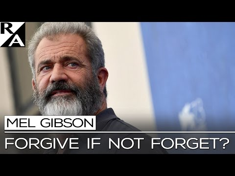 RIGHT ANGLE: MEL GIBSON -- FORGIVE IF NOT FORGET?