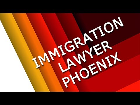 IMMIGRATION LAWYER in PHOENIX - Call 480-000-0000