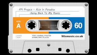 FPI Project - Going Back To My Roots / Rich In Paradise