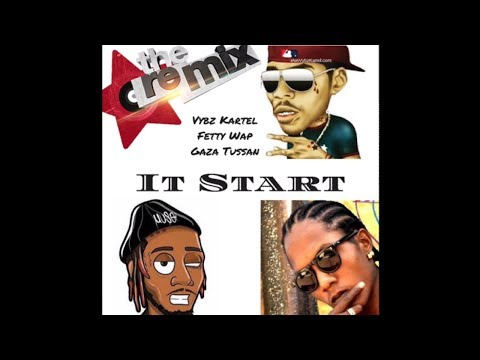 Vybz kartel - It Start - ft. Fetty Wap ft. Gaza tussan - [Extended Preview]