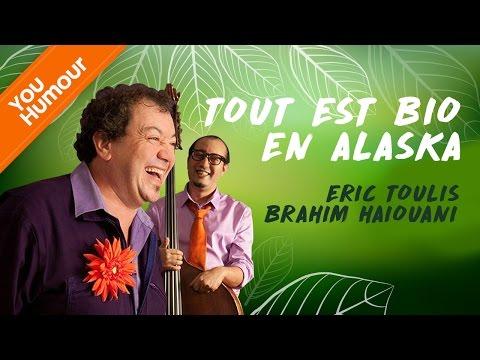 Eric TOULIS et Brahim HAIOUANI - Tout est bio en Alaska