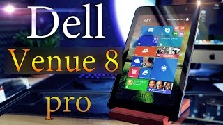 DELL Venue 8 Pro 64Gb - Обзор Планшета