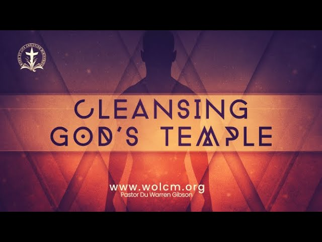 Cleansing God's Temple