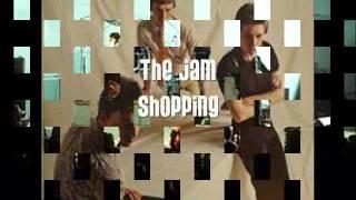 The Jam   Shopping