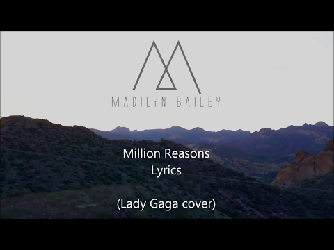 Million Reasons - Madilyn Bailey - Lyrics (Lady Gaga cover)