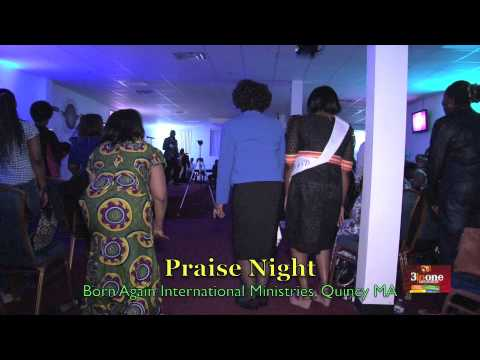 Clip from Praise Night By Born Again International Ministries, Quincy MA