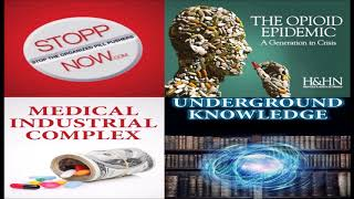 UNDERGROUND KNOWLEDGE Podcast #7: Janet Colbert (The Opiate Epidemic)