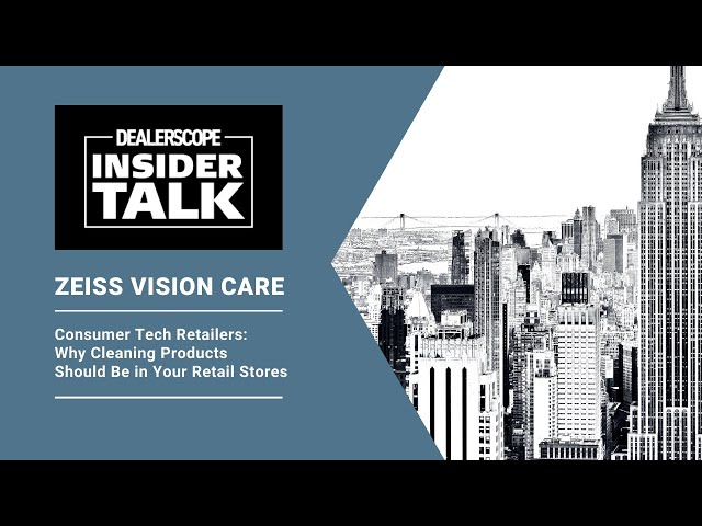 Dealerscope Insider Talk: ZEISS Vision Care