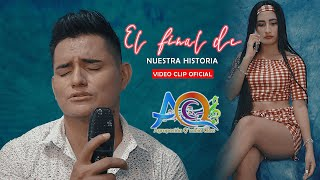 EL FINAL DE NUESTRA HISTORIA - ALLEN NUÑEZ & QMBIA CLASS I VIDEO OFICIAL