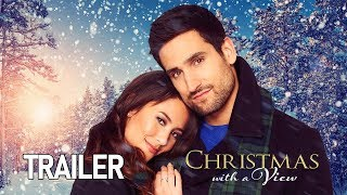 Christmas With A View | Official Trailer | Harlequin (2018)