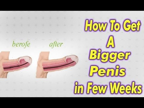 How to have big pennis