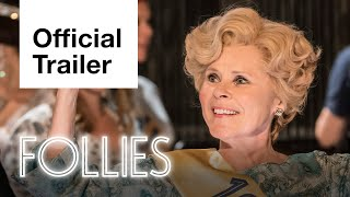 Follies: Official Trailer (2021) | National Theatre Live