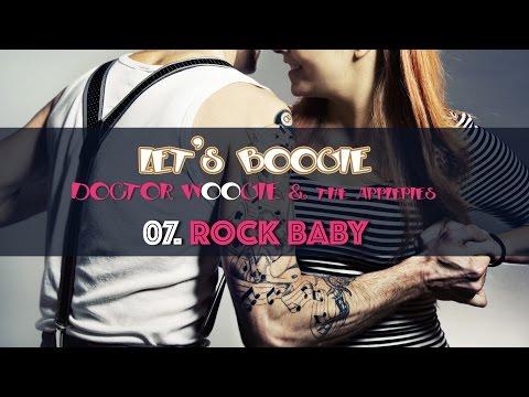 ROCK BABY - Boogie Woogie - Doctor Woogie & the Applepies - Let's boogie