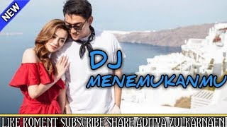 DJ MENEMUKANMU SEVENTEEN BREAKBEAT | BASSNYA BIKIN GAK KUAT | REMIX 2019