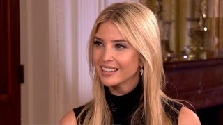 Ivanka Trump on her father, politics and adjusting to D.C.