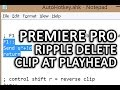 """Premiere Pro -- """"ripple delete clip at playhead"""" made possible with Autohotkey!"""