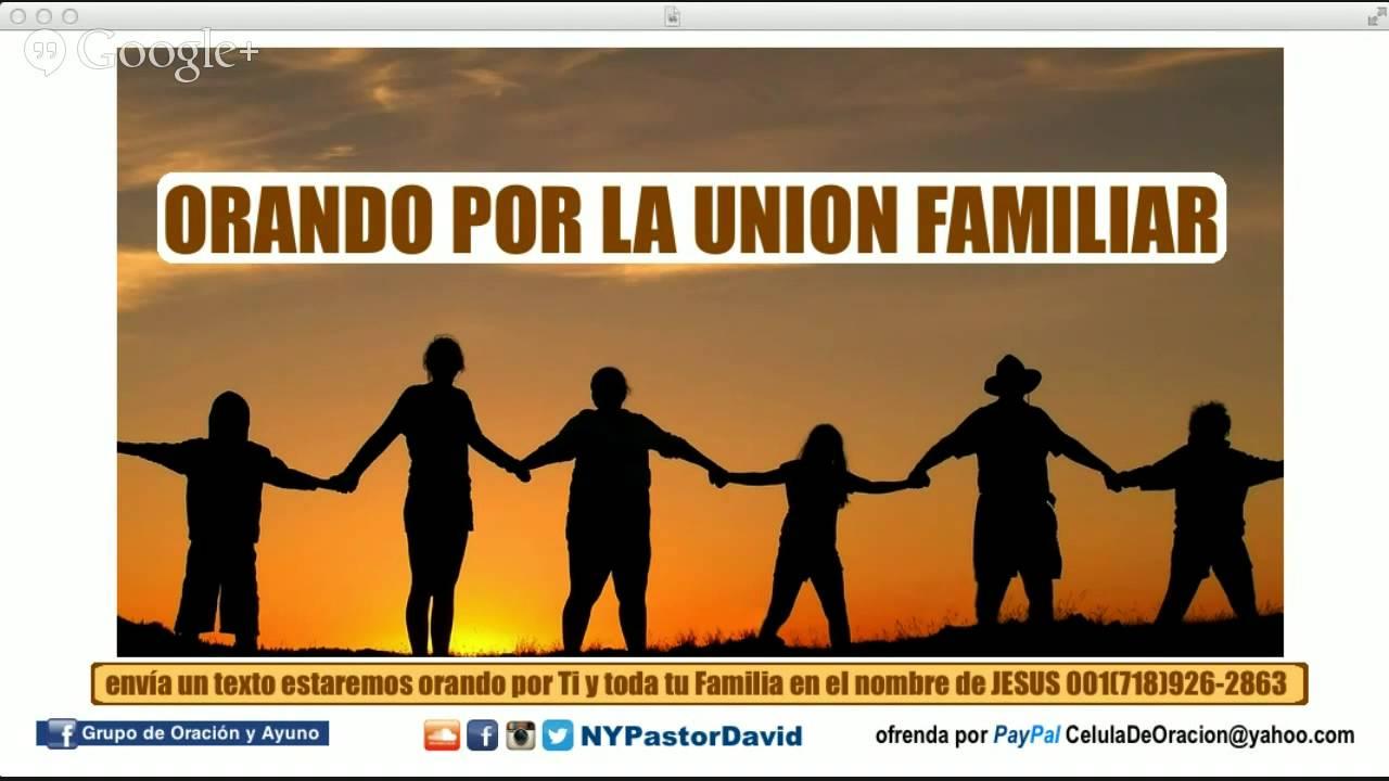 Orando por la Union Familiar + Tiempo de Oración YouTube